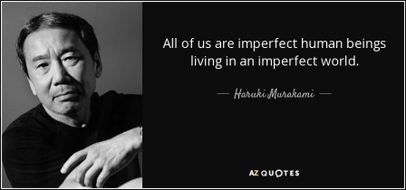 quote-all-of-us-are-imperfect-human-beings-living-in-an-imperfect-world-haruki-murakami-46-10-94